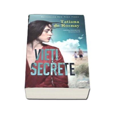 Vieti secrete de Tatiana De Rosnay