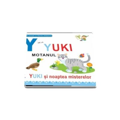 Y de la Yuki motanul. Yuki si noaptea misterelor