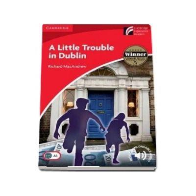 A Little Trouble in Dublin Level 1 Beginner/Elementary de Richard MacAndrew