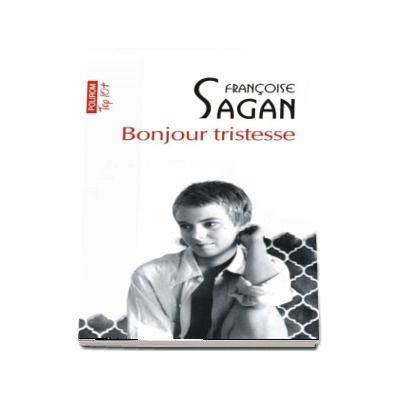 Bonjour tristesse de Francoise Sagan - Editie de buzunar, Top 10 (Traducere din limba franceza de Ana Antonescu)