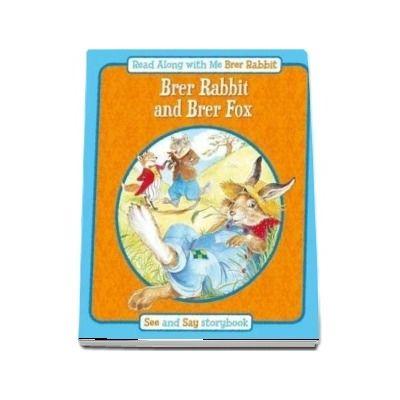 Brer Rabbit and Brer Fox - Read Along with Me Brer Rabbit