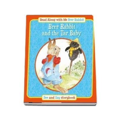 Brer Rabbit and the Tar Baby (Read Along with Me Brer Rabbit)