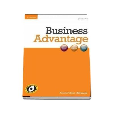 Business Advantage. Advanced Teacher's Book de Jonathan Birkin