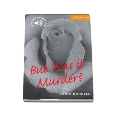 But Was it Murder? (Level 4) de Jania Barrell