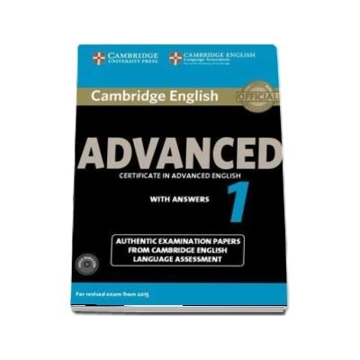Cambridge English Advanced 1 for Revised Exam from 2015 Student's Book Pack (Student's Book with Answers and Audio CD) - Authentic Examination Papers from Cambridge English Language Assessment