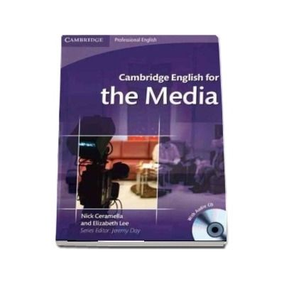 Cambridge English for the Media Student's Book with Audio CD - Elizabeth Lee