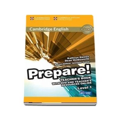 Cambridge English Prepare! Level 1 Teacher's Book with DVD and Teacher's Resources Online: Cambridge English Prepare! Level 1 Teacher's Book with DVD and Teacher's Resources Online Level 1 - Kathryn Davies