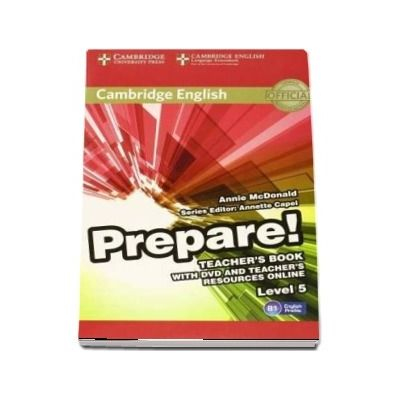 Cambridge English Prepare! Level 5 Teacher's Book with DVD and Teacher's Resources Online de Annie McDonald
