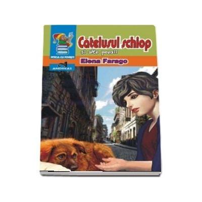 Catelusul schiop si alte poezii de Elena Farago - Colectia Piticul cu povesti