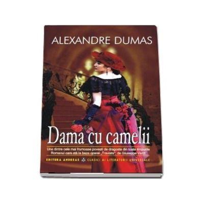 Dama cu camelii - Colectia, Clasici ai literaturii universale