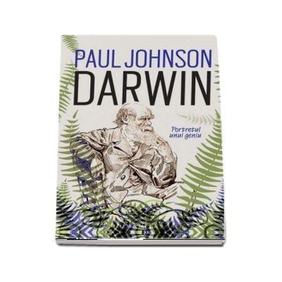 Darwin. Portretul unui geniu de Paul Johnson (Traducere de Diana Constantinescu-Altamer)