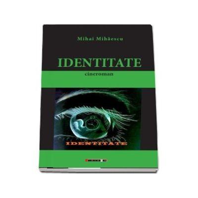 Identitate de Mihai Mihaescu