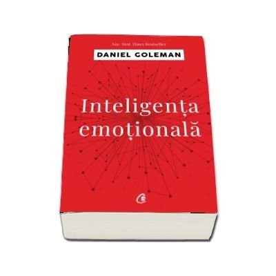 Inteligenta emotionala de Daniel Goleman - Editia a IV-a