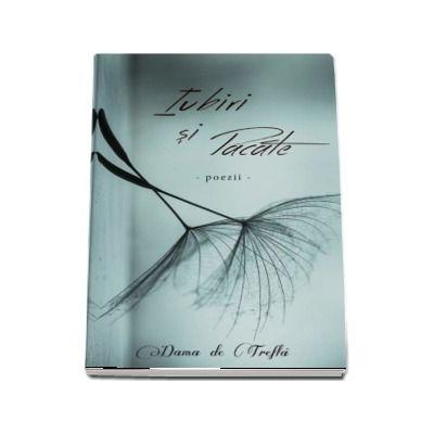 Iubiri si pacate - Poezii (Dama de Trefla)
