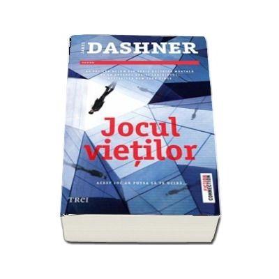 Jocul vietilor de James Dashner - Al treilea volum din seria Doctrina Mortala
