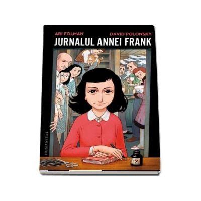 Jurnalul Annei Frank. Adaptare grafica de- David Polonsky - Traducere de Gheorghe Nicolaescu si Diana Zotea