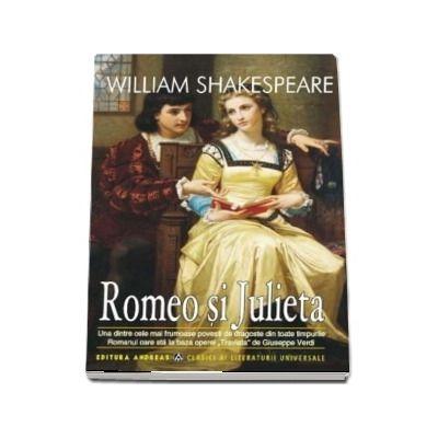 Romeo si Julieta de William Shakespeare - Editie ilustrata, colectia Clasici ai literaturii universale (Cu desene de H. C. Seloust)