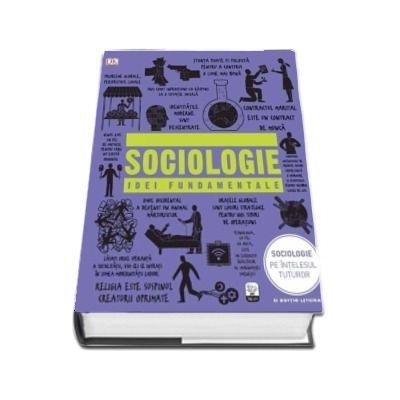Sociologie. Idei fundamentale - Editie cu coperti cartonate