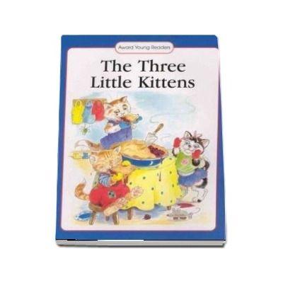 Three Little Kittens - Anna Award - Award Young Readers