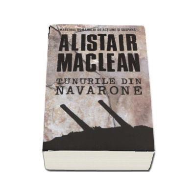 Tunurile din Navarone de Alistair Maclean
