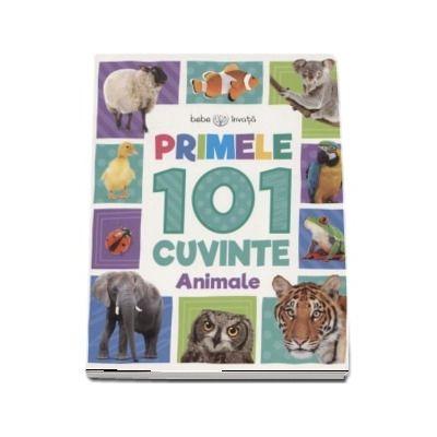 Bebe invata - Primele 101 cuvinte - Animale