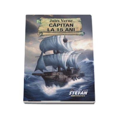 Capitan la 15 ani de Jules Verne - Colectia Cartile de aur ale copilariei