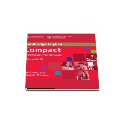 Compact Preliminary for Schools Class Audio CD - Amanda Thomas and Sue Elliott