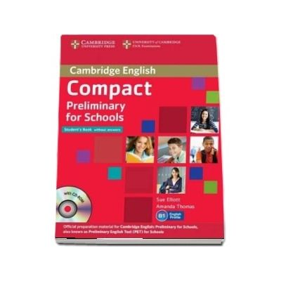Amanda Thomas, Compact Preliminary for Schools Student's Pack (Student's Book without Answers with CD-ROM, Workbook without Answers with Audio CD)