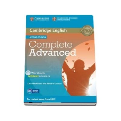 Complete Advanced Workbook without Answers with Audio CD (Laura Matthews and Barbara Thomas)