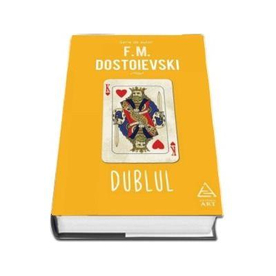 Dublul de Dostoievski F. M. - Editie Hardcover