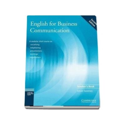 English for Business Communication Teacher s book de Simon Sweeney