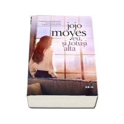 Eu, si totusi alta de Jojo Moyes - Colectia Blue Moon