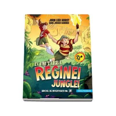 In cautarea reginei junglei - Biroul de investigatii numarul 2 de Jorn Lier Horst