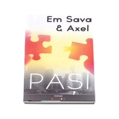 Pasi - Em Sava and Axel (Roman)