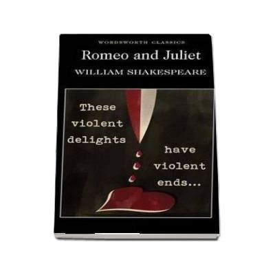 Romeo and Juliet (William Shakespeare)