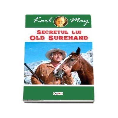 Secretul lui Old Surehand de Karl May
