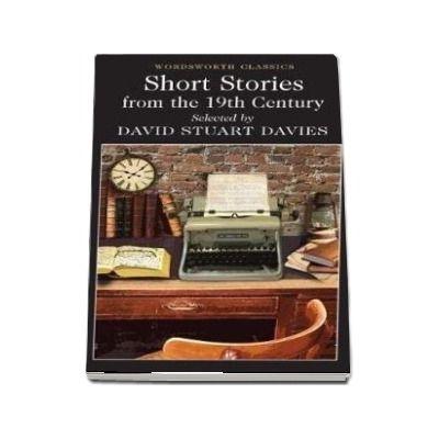 Short Stories from the Nineteenth Century de David Stuart Davies