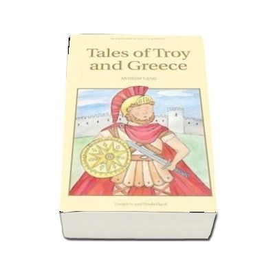 Tales of Troy and Greece (Andrew Lang)