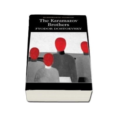 The Karamazov Brothers (Fyodor Dostoyevsky)