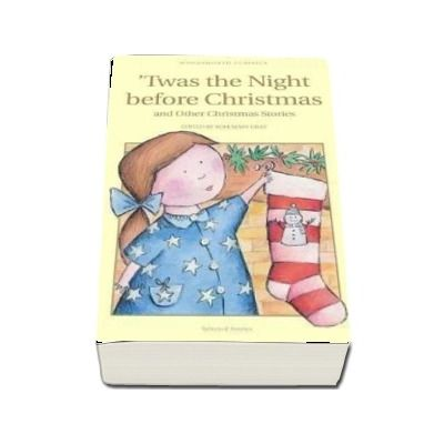 Twas The Night Before Christmas and Other Christmas Stories (Rosemary Gray)