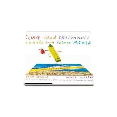 Ziua cand creioanele colorate s-au intors acasa - Desene de Oliver Jeffers - Editie Hardcover