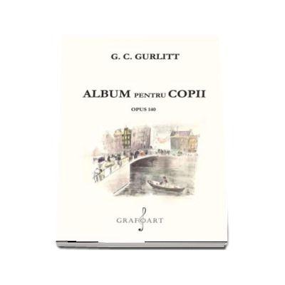 Album pentru copii, Opus 140 de G. C. Gurlitt