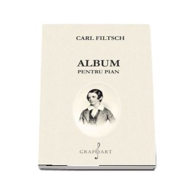 Album pentru pian de Carl Filtsch