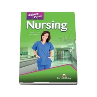 Career Paths. Nursing Student's Book with Digibook App, Virginia Evans, EXPRESS PUBLISHING