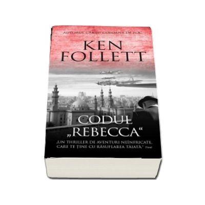Codul Rebeca - Ken Follett