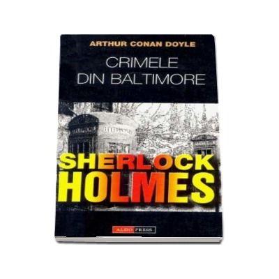 Crimele din Baltimore de Arthur Conan Doyle