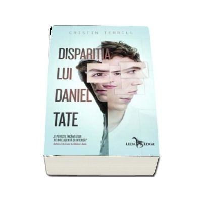Disparitia lui Daniel Tate. O poveste incantator de inteligenta si intensa de Cristin Terrill