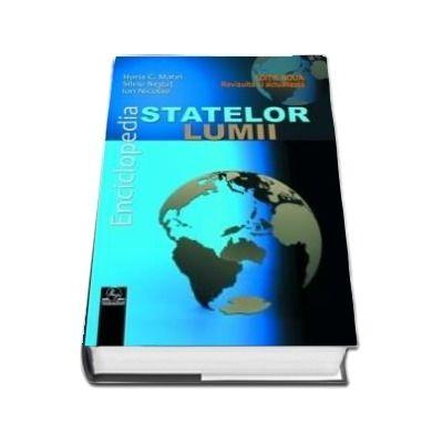 Enciclopedia statelor lumii 2018, Editie noua, revizuita si actualizata - Silviu Negut