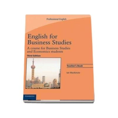 English for Business Studies. A Course for Business Studies and Economics Students, Teachers Book - Ian Mackenzie, Cambridge University Press
