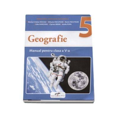 Geografie, manual pentru clasa a V-a de autor, Marius Cristian Neacsu (Contine editia digitala)